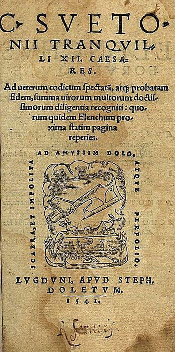 Gaius Suetonius Tranquillus - XII Cesares. 1541.
