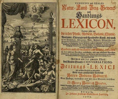 Johann Hübner - Natur-Kunst-Berg-Gewerck- und Handlungs-Lexicon. 1762.