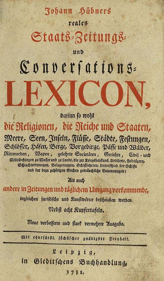Johann Hübner - Reales Staats- Zeitungs- und Conversationslexicon. 1782