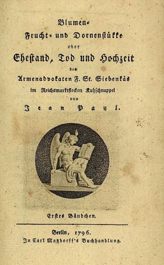 Jean Paul - Blumen-, Frucht- und Dornenstücke. 3 Bde. 1796