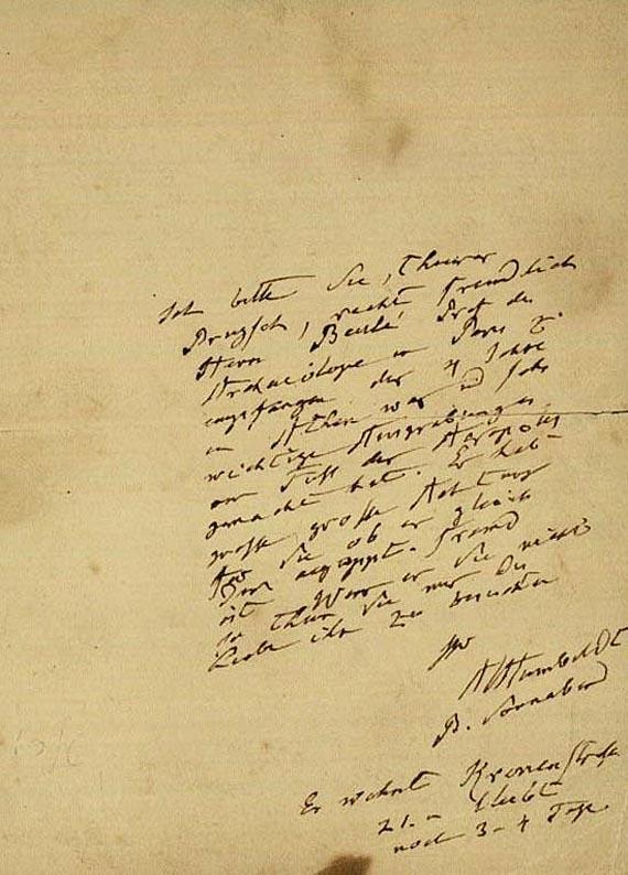 Alexander von Humboldt - 1 eigh. Brief m. U. (o.J.), 1 Billet m. U., 1 eigh. Umschl. m. U. Zus. 3 Tle.