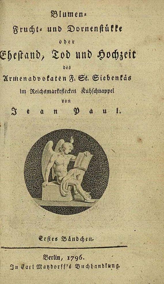 (d. i. J. P. Friedrich Richter Jean Paul - Blumen-, Frucht- und Dornenstükke, 1796. [112]