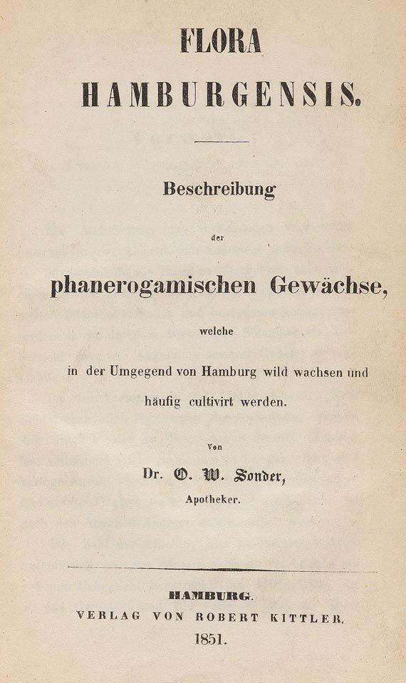 Otto Wilhelm Sonder - Flora Hamburgensis. Dabei: 2 botan. Tafelbde. Zus. 3 Tle.