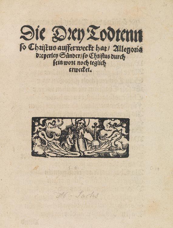 Hans Sachs - Die Drey Todtenn so Christus aufferweckt hat. Um 1550.