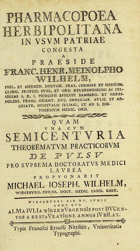 Wilhelm, F. H. M. - Pharmacopoea herbipolitana. 1782