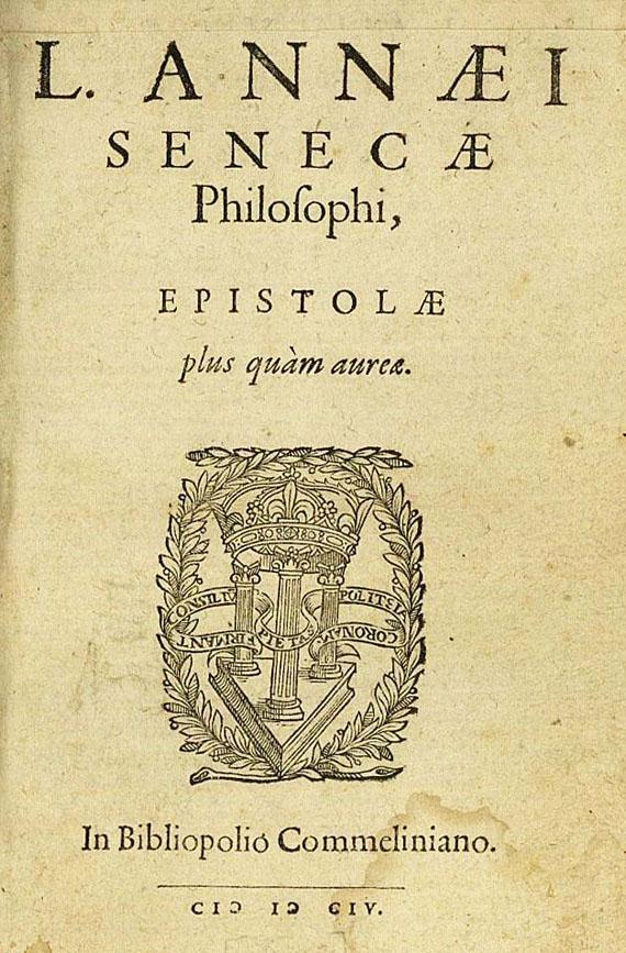 Lucius Annaeus Seneca - Epistolae. 1604.