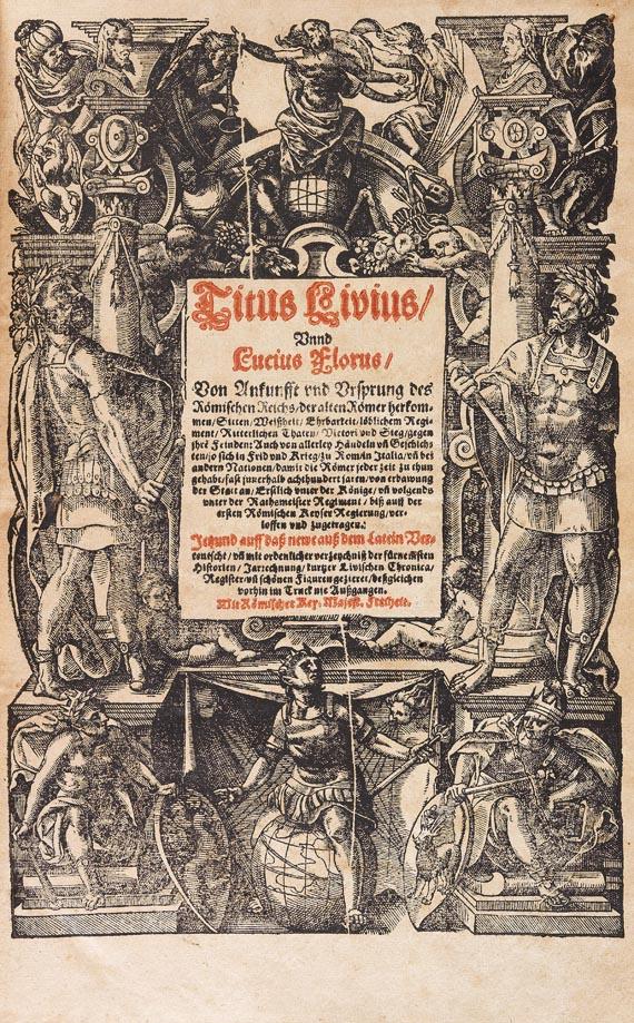 Titus Livius - Von Ankunft und Ursprung, 1581