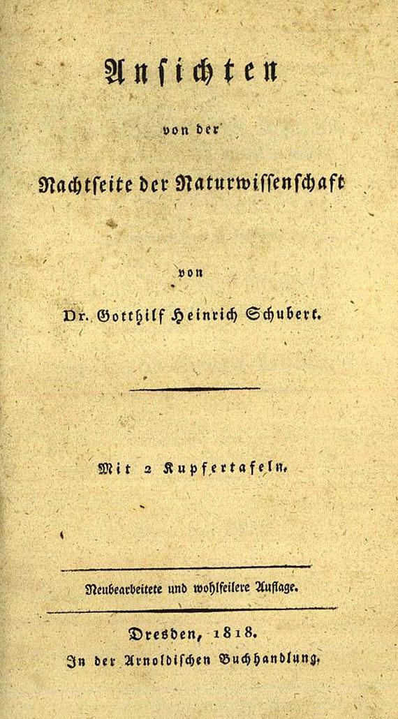Gotthilf Heinr. von Schubert - Ansichten von der Nachtseite. 1818