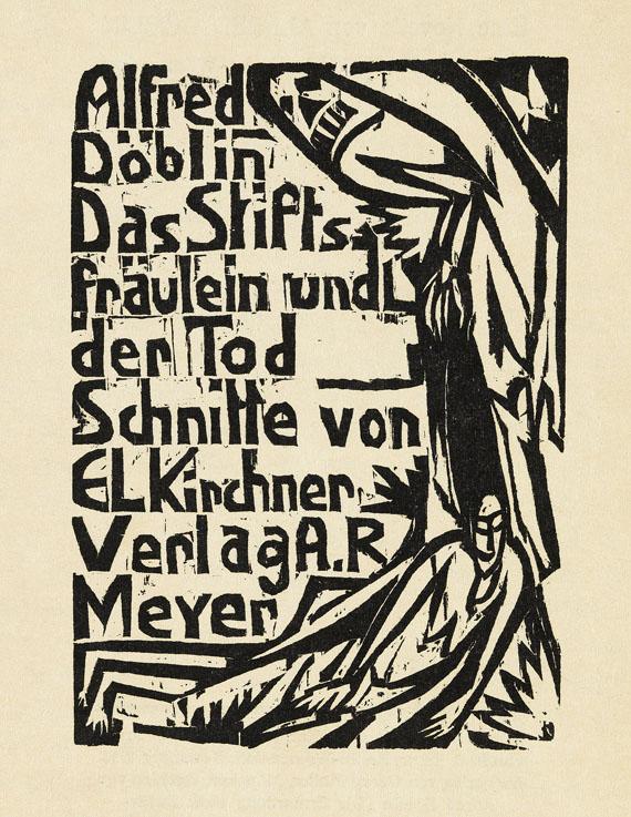 Ernst Ludwig Kirchner - Das Stiftsfräulein und der Tod. Eine Novelle von Alfred Döblin