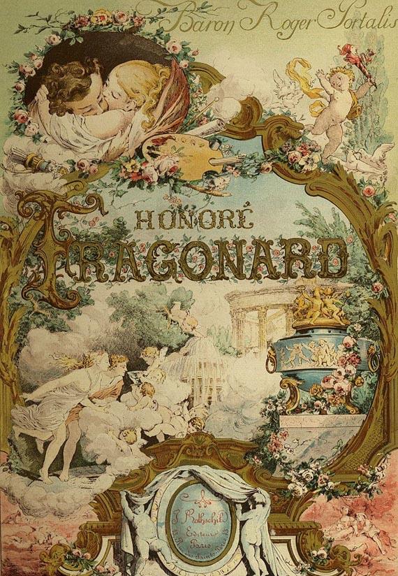 Jean-Honoré Fragonard - Portalis, Roger, Honoré Fragonard, 2 Bde. 1889.