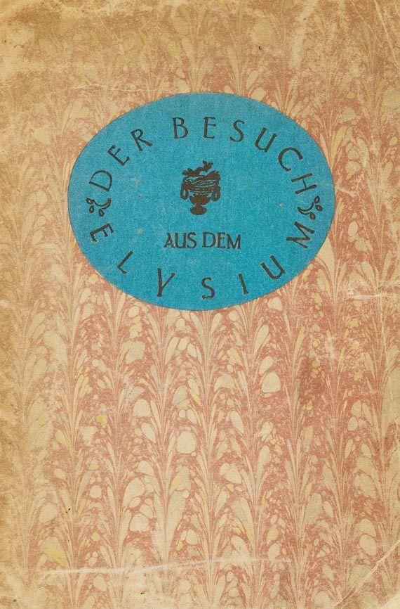 Franz Werfel - Der Besuch aus dem Elysium. 1912