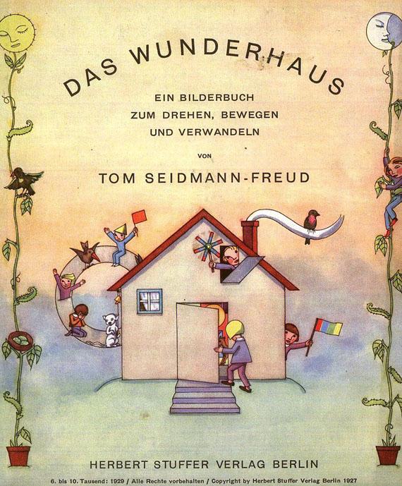 Tom Seidmann-Freud - Das Wunderhaus. Berlin 1929.