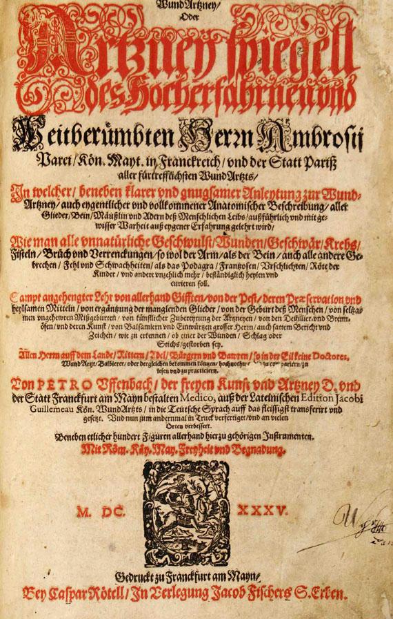Ambrosius Paré - Arztney Spiegell, 1635