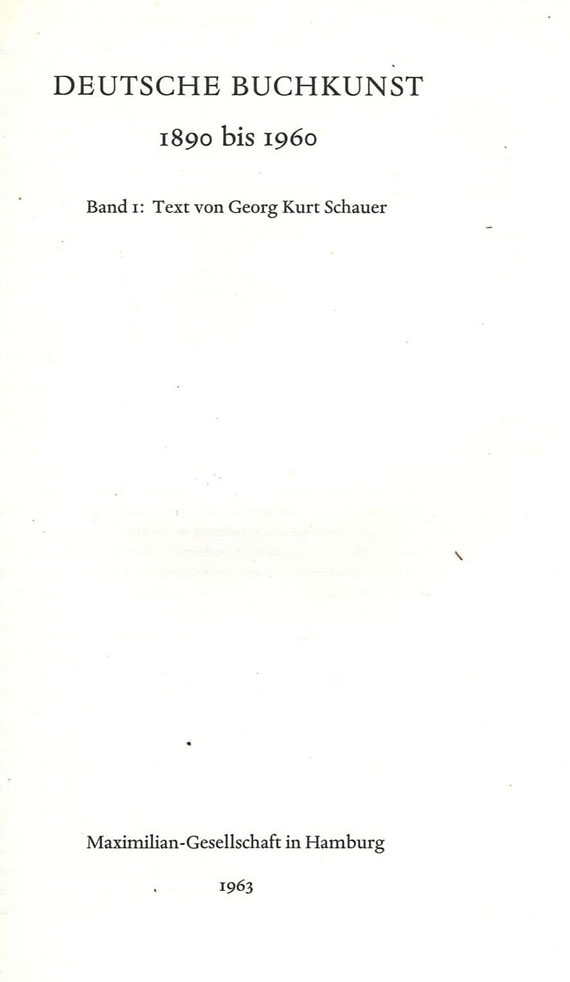 Georg Kurt Schauer - Deutsche Buchkunst 1890 bis 1960. 2 Bde. 1963.
