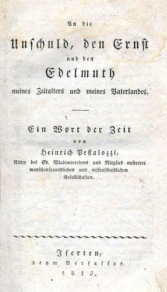 Heinrich Pestalozzi - An die Unschuld. 1815. 1 Beigabe.