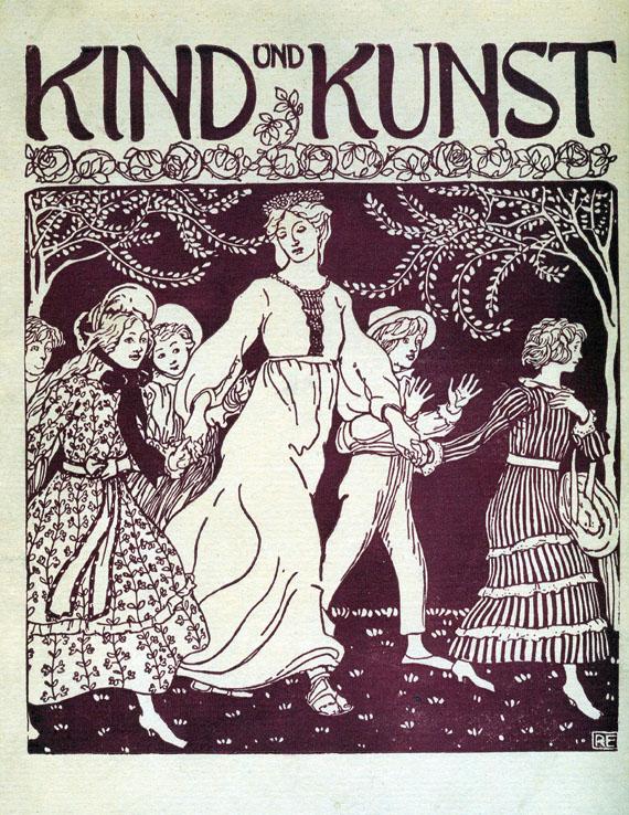 Kind und Kunst - Kind und Kunst. 1904-08. 5 Bde.