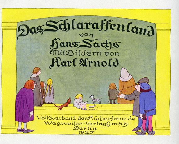 Karl Arnold - Sachs, Der Schlaraffenland. 1925