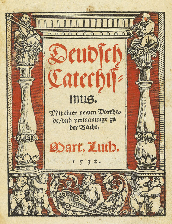 Martin Luther - Deudsch Catechismus. 1532.