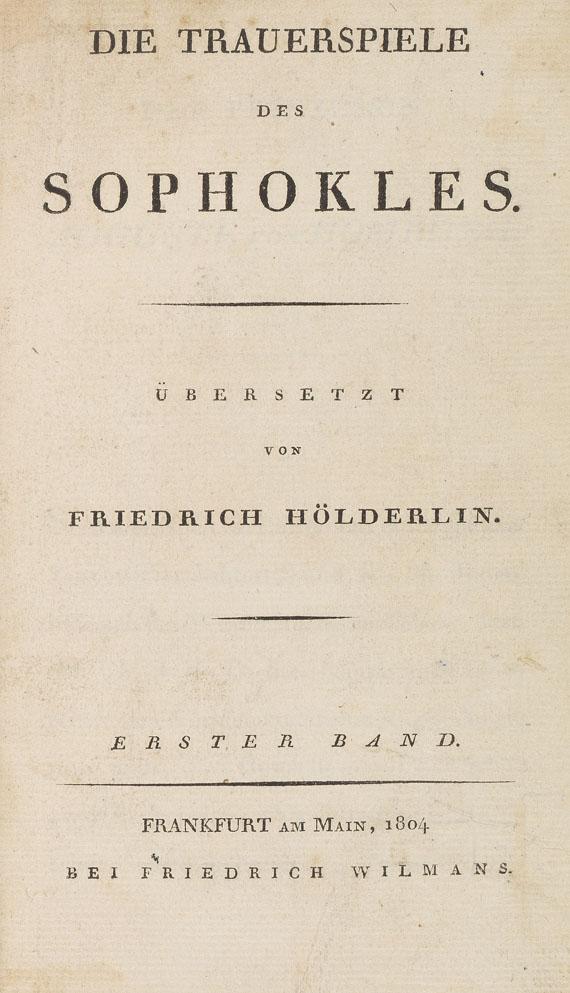 Friedrich Hölderlin - Die Trauerspiele des Sophokles. 1804..