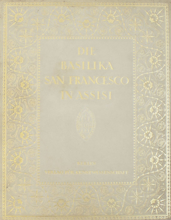 Beda Kleinschmidt - Die Basilika San Francesco in Assisi. 1915, 3 Bde.
