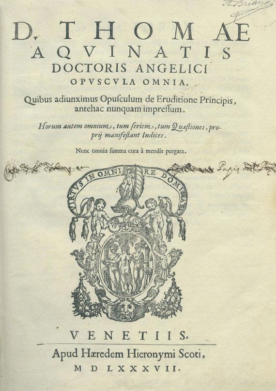 Thomas von Aquin - 2 Werke. Venedig 1568 und 1587.