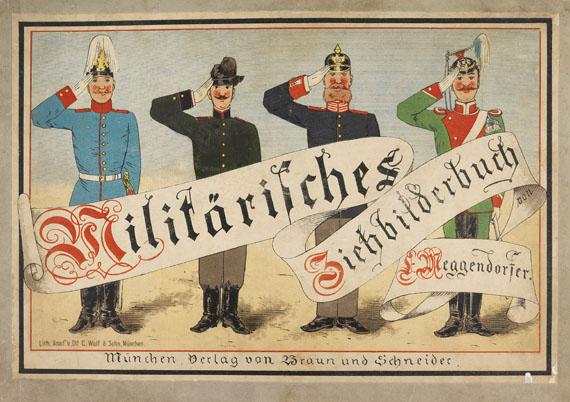 Lothar Meggendorfer - Militärisches Ziehbilderbuch. 1890. Dabei: 2 Entwürfe.