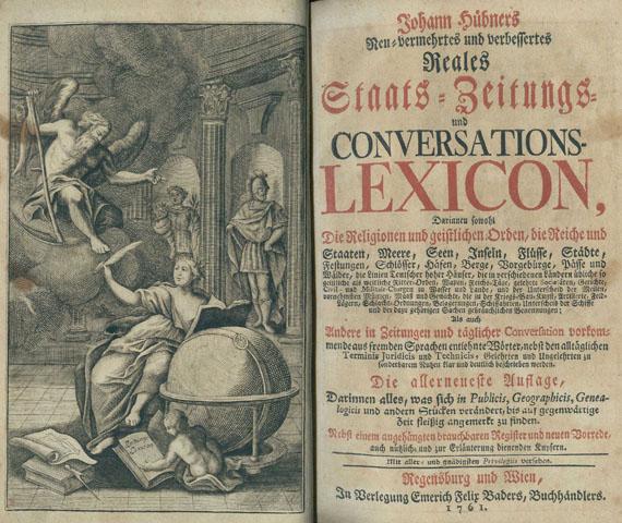 Johann Hübner - Staats-Zeitungs- und Conversations-Lexicon. 1761 + B. Hederich. Schul-Lexicon. 1717