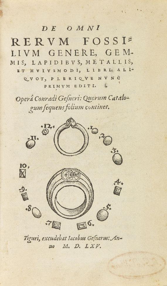 Conrad Gesner - De omni rerum fossilium genere. 1565.