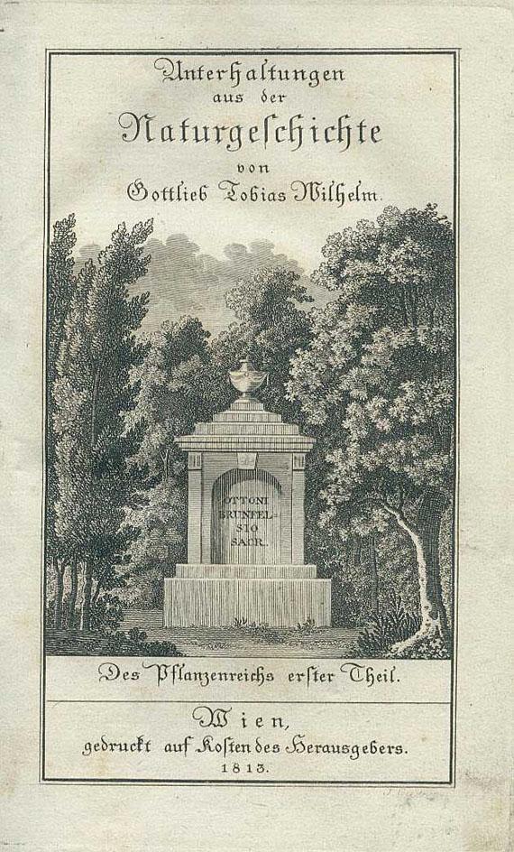 Gottlieb Tobias Wilhelm - Unterhaltungen aus der Naturgeschichte. Wiener Ausgabe. 15 Bde.