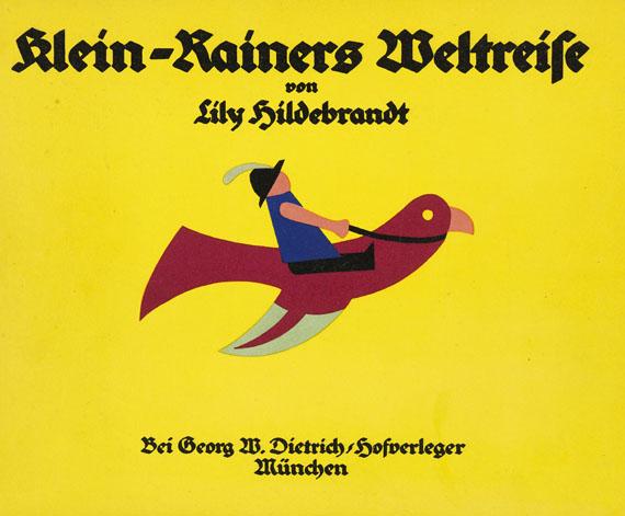 Lily Hildebrandt - Klein-Rainers Weltreise
