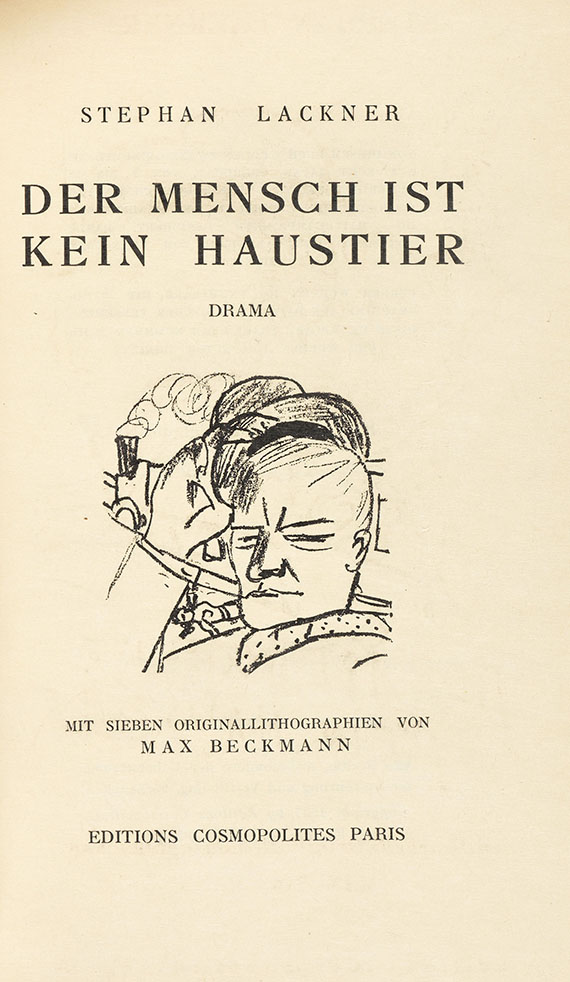 Stephan Lackner - Der Mensch ist kein Haustier. Illustr. M. Beckmann.