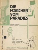 Kurt Schwitters - Die M�rchen vom Paradies