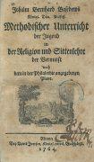 Johann Bernhard Basedow - Methodischer Unterricht. 1764