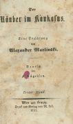 Alexander Alexandrowitsch Bestuzev - R�uber im Kaukasus