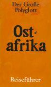Peter Zimmermann - Der Gro�e Polyglott - Ostafrika Reisef�hrer