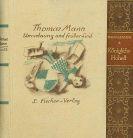 Thomas Mann - Königliche Hoheit. Dabei: Unordnung und frühes Leid