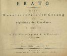 Musik - Erato. Monatsschrift für Gesang mit Begleitung des Pianoforte. 12 Hefte in 1 Bd.