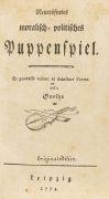 Johann Wolfgang von Goethe - Neuer�fnetes moralisch-politisches Puppenspiel.
