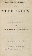Friedrich Hölderlin - Die Trauerspiele des Sophokles. 1804