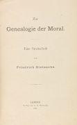 Friedrich Nietzsche - Zur Genealogie der Moral. 1887