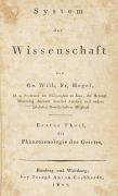 Georg Wilhelm Friedrich Hegel - System der Wissenschaft.