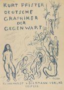 Kurt Pfister - Deutsche Graphiker der Gegenwart