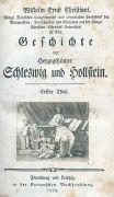 Wilhelm Ernst Christiani - Herzogthümer Schleswig und Hollstein, 8 Bde. 1775-1802