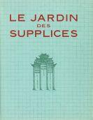 Raphael Freida - Le jardin des supplices