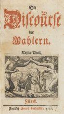 Johann Jacob Bodmer - Die Discourse der Mahlern