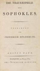Friedrich Hölderlin - Die Trauerspiele des Sophokles