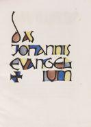 Franz Heckendorf - Das Johannis Evangelium